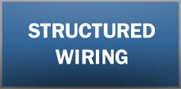 Structured Wiring, Service